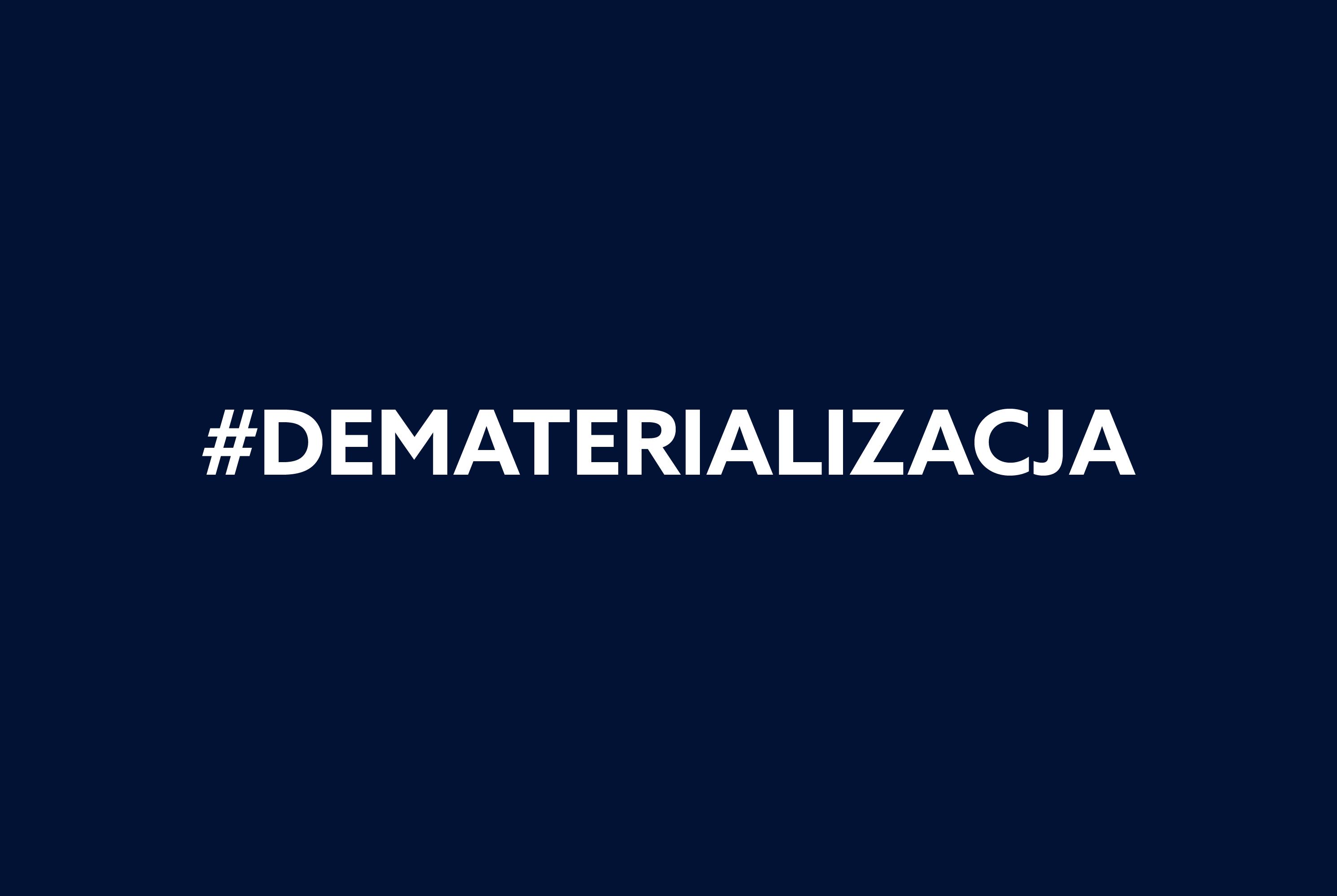 Informacja dla Akcjonariuszy nt. obowiązkowej dematerializacji akcji